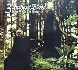 3 INCHES OF BLOOD ''Here Waits Thy Doom'' (2009 German press, 9979398, matrix [Arvato Digital Services logo] 53768116/9979398 21, mint/mint/near mint) (digipak) (CD)