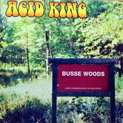 ACID KING ''Busse Woods'' (1999 RI 2004 USA press, SS-048, matrix 7706-SS048 070604, mint/mint) (CD) (D)