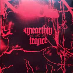 UNEARTHLY TRANCE ''In The Red'' (2004 USA press, TMC82CD, matrix PLAY-IT PRODUCTIONS TMC820308670 01, mint/mint) (CD)