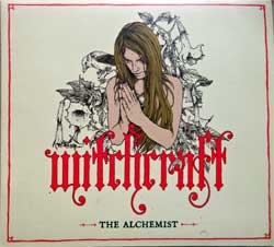 WITCHCRAFT ''The Alchemist'' (2007 RI UK press, RISECD103, matrix EDC Blackburn Ltd RISECD103 01, mint/mint) (digipak) (CD)