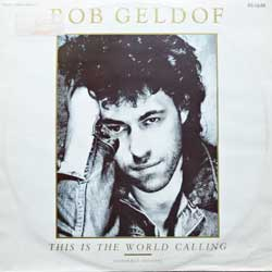 винил LP BOOMTOWN RATS (BOB GELDOF) ''This Is The World Calling'' (12'') (1986 German press, 888 117-1, vg+/vg+)