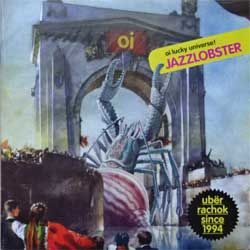 JAZZLOBSTER ''Oi Lucky Universe!'' (2006 Russian press, ID!CD-009, mint/mint) (CD)