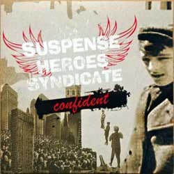 SUSPENSE HEROES SYNDICATE (ex-PRIVATE RADIO) ''Confident'' (2010 Russian press, SAPCD 191, mint/mint) (CD)