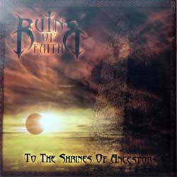 RUINS OF FAITH ''To The Shrines Of Ancestors'' (2006 Russian press, haarbn 004, mint/near mint) (CD)