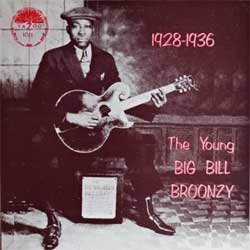 винил LP BIG BILL BROONZY ''The Young Big Bill Broonzy 1928-1936'' (1968 RI USA press, L-1011, ex+/near mint)