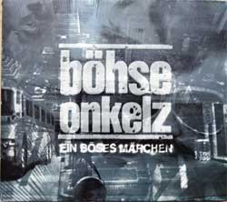 BOHSE ONKELZ ''Ein Boses Marchen Aus Tausend Finsteren Nachten'' (2000 German press, embossed, black working side, CD 8491452, vg+/near mint/ex-) (digipak) (CD)