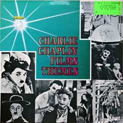 винил LP CHARLIE CHAPLIN ''Films Themes'' (1978 France press, laminated, DIA 304, near mint/ex)