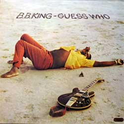 винил LP B.B. KING ''Guess Who'' (1972 UK 1st press, SPB 1063, ex/ex)