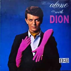 винил LP DION ''Alone With Dion'' (1961 RI 1984 UK press, CH 115, ex+/ex)