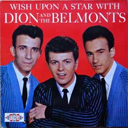 винил LP DION & THE BELMONTS ''Wish Upon A Star With Dion And The Belmonts'' (1960 RI 1985 UK press, CH 138, ex/ex)