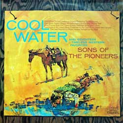 винил LP SONS OF THE PIONEERS ''Cool Water and Seventeen Timeless Western Favorites)'' (1960 RI 1978 South Africa (ЮАР!) RARE press, laminated, CAY 1910, ex/ex)