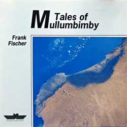 INNOVATIVE COMMUNICATION: FRANK FISCHER ''Tales Of Mullumbimby'' (1990 German press, IC 710.115, ex+/mint) (CD) (D)