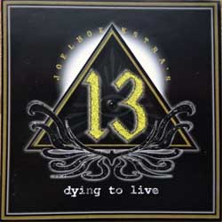 JOEL HOEKSTRA'S 13 ''Dying To Live'' (2015 Russian RARE press, FR CD 708, ex/mint) (CD)