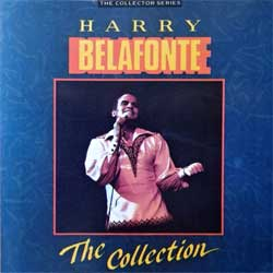 HARRY BELAFONTE ''The Collection (The Collector Series)'' (1988 UK press, CCSCD 186, matrix Disctronics, mint/mint) (CD) (D)