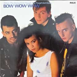 винил LP BOW WOW WOW ''When The Going Gets Tough The Touch Get Going'' (1983 German press, insert, PL 25458, ex/ex)