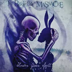 BIRTHDAY MASSACRE ''Under Your Spell'' (2017 Russian RARE press, MET 1079, ex/mint) (CD)