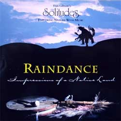 DAN GIBSON ''Raindance'' (1995 Canada press, CDG117, matrix MFG BY CINRAM, ex/near mint) (CD) (D)