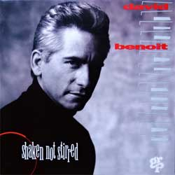DAVID BENOIT ''Shaken Not Stirred'' (1994 UK press, GRP 97872, matrix Disctronics, mint/mint) (CD) (D)
