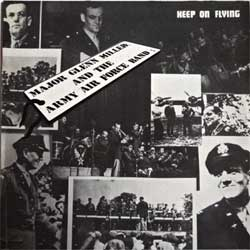 винил LP GLENN MILLER AND THE ARMY AIR FORCE BAND ''Keep On Flying'' (1978 UK press, laminated, SWS 5, ex/near mint)
