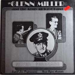 винил LP GLENN MILLER AND THE ARMY AIR FORCE BAND ''Silver Serenade'' (1981 UK press, SWS 2, ex-/ex+)