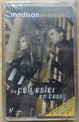 аудиокассета MADISON AVENUE ''The Polyester Embassy'' (2000 Russian press, 5009482, mint/mint, still sealed) (D) (MC1268)