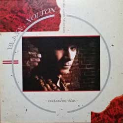винил LP BLAKE XOLTON & The Spirit Warriors ''Cool On My Skin'' (1989 France press, insert, A4 promo-sheet, embossed, ROSE 166, vg+/ex+)