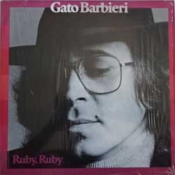 винил LP GATO BARBIERI ''Ruby, Ruby'' (1978 Italy press, SLAM 64655, ex/near mint)
