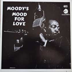 винил LP JAMES MOODY ''Moodys Mood For Love'' (1957 RI USA press, CA 613, ex-/ex)