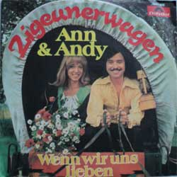 винил LP ANN & ANDY ''Zigeunerwagen - Wenn wir uns lieben'' (7''single) (1974 German press, mint/ex)