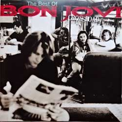 BON JOVI ''Cross Road (The Best Of)'' (1994 France (PMDC) press, 522 936-2, matrix 522936-2 00 L7, ex-/mint) CD)