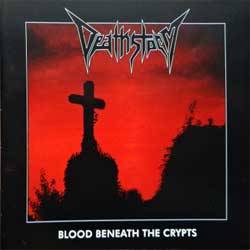DEATHSTORM ''Blood Beneath The Crypts'' (2016 German press, HRR 494 CD, mint/mint, new) (CD)