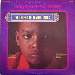 винил LP ELMORE JAMES ''The Legend Of Elmore James (Original Folk Blues Serie)'' (1976 USA press, US-7778, ex-/vg+)