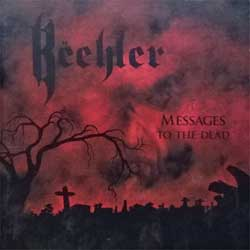 EXCITER (BEEHLER) ''Messages To The Dead'' (2011 German press, HRR 200 CD, mint/mint, new) (CD)