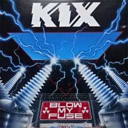 KIX ''Blow My Fuse'' (1988 German RARE press, 781 877-2, matrix SRC-1, mint/near mint) (CD)