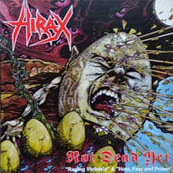 HIRAX ''Not Dead Yet (Raging Violence & Hate, Fear And Power)'' (1985/1986 RI 2008 Poland press, 2 original albums on 1 CD, SMG 047, mint/mint, new) (CD)