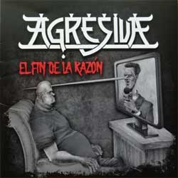 "AGRESIVA '""El Fin De La Razon'' (2020 Italy press, M 2020-1, mint/mint, new) (CD)"