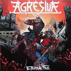 "AGRESIVA '""Eternal Foe'' (2012 RI 2016 Italy press, M 2016-2, mint/mint, new) (CD)"