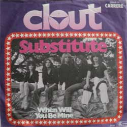 винил LP CLOUT ''Substitute - When Will You Be Mine'' (7''single)(1978 German press, ex/ex)