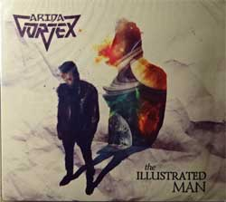 ARIDA VORTEX ''The Illustrated Man'' (2015 Russian press, SAPCD 282 D, new, sealed) (digipak) (CD)