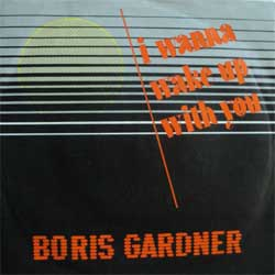 винил LP BORIS GARDINER ''I Wanna Wake Up With You'' (7''single) (1986 German press, ex-/ex)