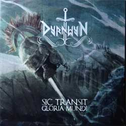 DYRNWYN ''Sic Transit Gloria Mundi'' (2018 Russian press, SAPCD 401, mint/mint, new)  (CD)