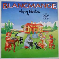 винил LP BLANCMANGE ''Happy Families'' (1982 German press, 6.25418 AO, near mint/near mint)