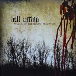 HELL WITHIN ''Asylum Of The Human Predator'' (2006 Russian press, MYST CD 018, near mint/near mint) (CD)