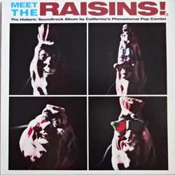 винил LP CALIFORNIA RAISINS ''Meet The Raisins! The Historic Soundtrack Album by California's Phenomenal Pop Combo'' (1988 Canada press, insert, 78 19171, ex/ex)