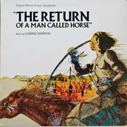 винил LP LAURENCE ROSENTHAL ''The Return Of A Man Called Horse'' (1976 USA press, UA-LA692-G, ex-/ex)