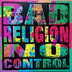 BAD RELIGION ''No Control'' (1989 USA press, E-86406-2, matrix 86406-2 A1, ex+/mint) (CD)