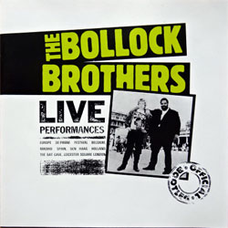BOLLOCK BROTHERS ''Live Performances (The Official Bootleg)'' (1983 RI 1989 UK press, CD CHARLY 174, ex+/mint) (CD)