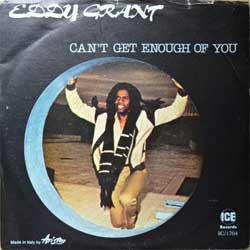 винил LP EDDY GRANT ''Can't Get Enough Of You/Neighbour, Neighbour'' (7''single) (1981 Italy press, IC/1704, ex+/vg+)