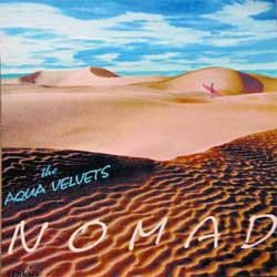 AQUA VELVETS ''Nomad'' (1996 USA press, 7313835765-2, matrix WEA mfg. Olyphant Z14381 M9 M2 35765-2 01 M1S1 CI, near mint/mint) (CD) (D)