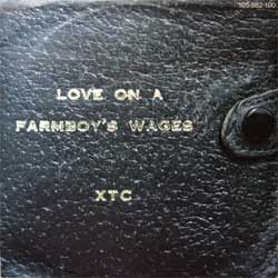 винил LP XTC ''Love On A Farmboy's Wages'' (7''single) (1983 German press, 105882, ex-/ex)